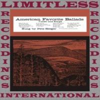 Pete Seeger American Favorite Ballads, Vol. 4 (HQ Remastered Version)