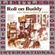 Ramblin' Jack Elliott Roll On Buddy (HQ Remastered Version)