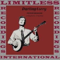 Pete Seeger Darling Corey (HQ Remastered Version)