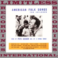 Pete Seeger American Folk Songs for Children (HQ Remastered Version)