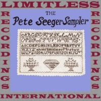 Pete Seeger The Pete Seeger Sampler (HQ Remastered Version)