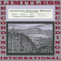 Pete Seeger American Favorite Ballads, Vol. 3 (HQ Remastered Version)