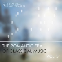Various Artists Classical Masterworks: The Romantic Era of Classical Music, Vol. 3