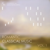 Various Artists Classical Masterworks: Romantic Classical Music, Vol. 1