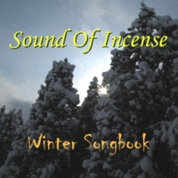 Sound Of Incense Winter Songbook