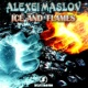 Alexei Maslov Ice and Flames