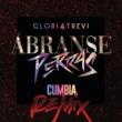 Gloria Trevi Ábranse Perras [Cumbia Remix]