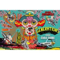 GENERATIONS from EXILE TRIBE SHONEN CHRONICLE