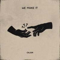 Cajun We Make It