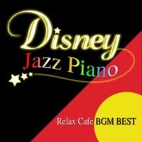 """α Healing Disney Jazz Piano """"Relaxing Cafe BGM Best"""""""
