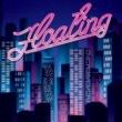 Furui Riho/k-over Floating (feat. k-over)