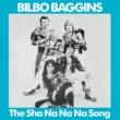 Bilbo  Baggins The Sha-Na-Na-Na Song