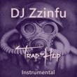 DJ Zzinfu Trap-hop (Instrumental)