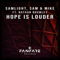 Samlight/Sam & Mike/Nathan Brumley Hope Is Louder (feat.Nathan Brumley)