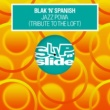 Blak 'N' Spanish Jazz Powa (Tribute To The Loft)  [Pt. 1]