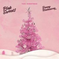 Pink Sweat$, Donny Hathaway This Christmas