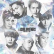 三代目 J SOUL BROTHERS from EXILE TRIBE White Wings