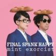 FINAL SPANK HAPPY ヒコーキ
