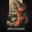Beneath the Massacre Autonomous Mind