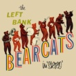 The Left Bank Bearcats Muskrat Ramble