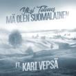 Yksi Totuus/Kari Vepsä Mä olen suomalainen (feat.Kari Vepsä)