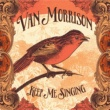 ヴァン・モリソン Keep Me Singing