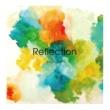 mellowtrip Reflection