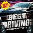 Various Artists BEST DRIVING -HIP HOP PARTY HITS-