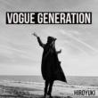 HIroyuki VOGUE GENERATION