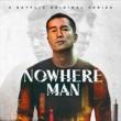 HYUKOH SI SHI GU REN LAI (from A Netflix Original Series 'NOWHERE MAN' [Original Soundtrack])