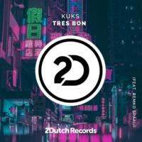 KuKs/Remko Spaaij Tres Bon (feat. Remko Spaaij)