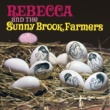 Rebecca & The Sunny Brook Farmers Oh Gosh (Running Through The Forest)