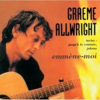 Graeme Allwright Ne laisse pas partir ta chance