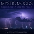 Mystic Moods Orchestra Mystic Moods - Moods For A Stormy Night