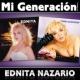 エドニータ・ナサリオ Mi Generación - Los Clásicos