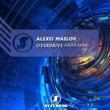 Alexei Maslov Overdrive (Fredix Remix)