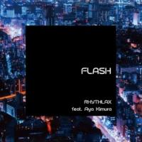 RHYTHLAX/Aya Kimura FLASH (feat. Aya Kimura)