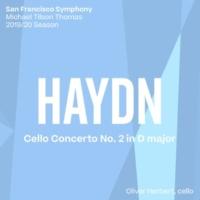 San Francisco Symphony & Michael Tilson Thomas Haydn: Cello Concerto No. 2