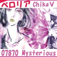 07870 Mysterious ベロリア feat.Chika