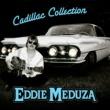 Eddie Meduza Cadillac Collection