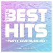 DJ BORUTZ THE BEST HITS -PARTY CLUB MUSIC MIX- mixed by DJ BORUTZ