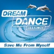 Dream Dance Alliance Save Me From Myself