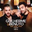 Guilherme & Benuto Amando, Bebendo e Sofrendo (Ao Vivo) - EP 4