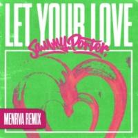 Sammy Porter Let Your Love (Menrva Remix)
