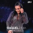 Raquel Lídia Identidade EP 01 (Ao Vivo)