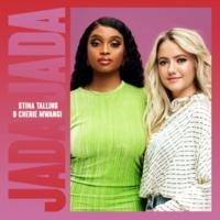 Stina Talling/Cherie Mwangi Jada Jada