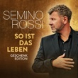 Semino Rossi So ist das Leben (Geschenk-Edition)