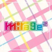 mirage2 咲いて2