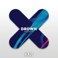 Hadi Drown [Acoustic]