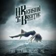A Reason To Breathe An Ocean Inside Me